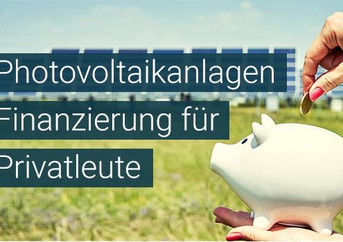 Photovoltaikanlagen Finanzierung für Privathaushalte - Solarkredite für Privatleute